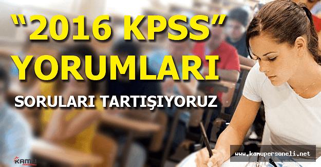 2016 KPSS Sınavı Yorumları (Sınav Kolay mıydı Zor muydu?)